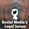 Social Media's Real Legal Issues