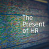The Present of HR