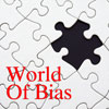 A World Full Of Bias And What To Do About It