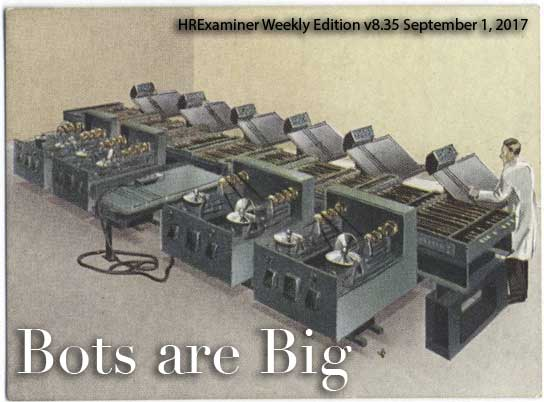 HRExaminer Weekly Edition v8.35 Feature image - Bots are Big