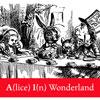 A(lice) I(n) Wonderland