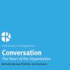 Small Scenario 7: Conversation – The Heart of the Organization