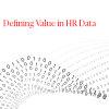 Defining Value in HR Data
