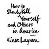 Read Kiese Laymon
