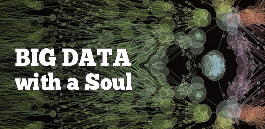 Big Data with a Soul ~ HR Examiner Weekly Edition v 4.13 March 29, 2013