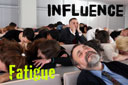More about influence - influence fatigue