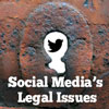 Social Media's Real Legal Issues by Heather Bussing