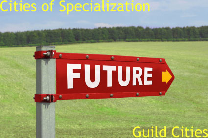 Guild Cities are cities of job specialization as featured on HRExaminer