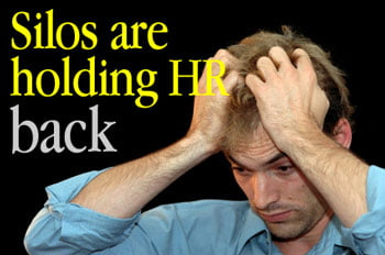 Are silos are holding HR back?