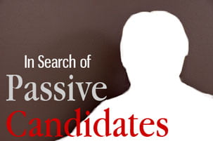 In Search of Passive Candidates