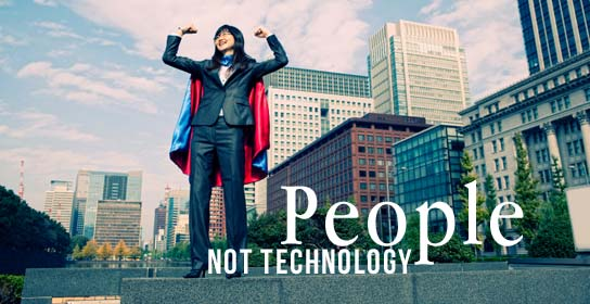 People Not Technology