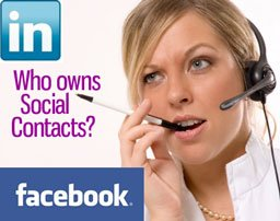 who owns social contacts on sites like Facebook or LinkedIn?