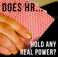 Does HR Hold Any Real Power?