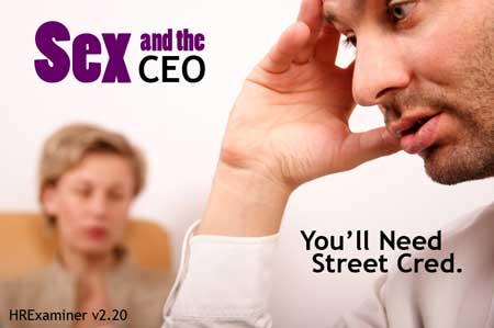 Sex and the CEO - HRExaminer Weekly Edition v2.20 May 20, 2011