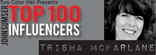Top 100 Influencer Trisha McFarlane on HRExaminer