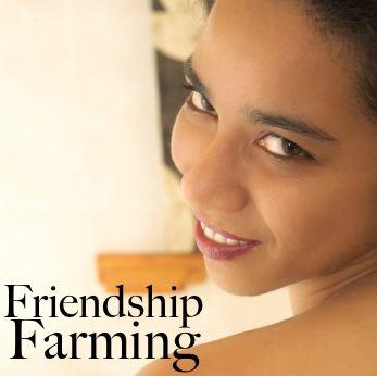 Friendship Farming on HRExaminer