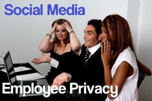 Employee Privacy Part 3 Social Media