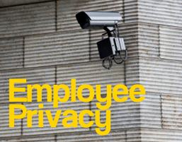 employee privacy - what can employers monitor