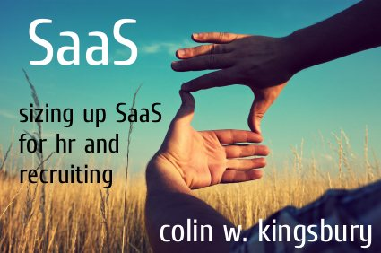 SaaS in HR & Recruiting Weekly HRExaminer v2.44 November 11, 2011