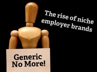 the rise of niche employer branding