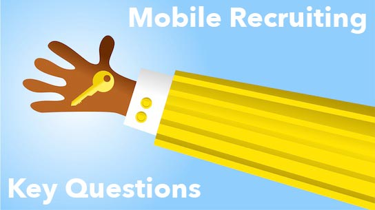 HRExaminer Weekly Edition Feature Image May 31, 2013 v4.21 Five Keys to Mobile Recruiting