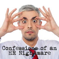 photo of man holding eyes wide open in hr examiner article by dennis o'reilly called Confessions of an HR Nightmare