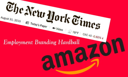 image showing New York Times and Amazon logos with headline Employment Branding Hardball HRExaminer.com August 31, 2015