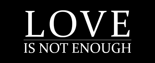 "white text on black background saying ""Love is not enough"" on feature image of HRExaminer.com Weekly Edition v7.06 for February 12, 2016"
