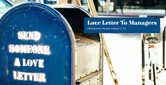 photo of US Mailbox with text 'send someone a love letter' on side in HRExaminer.com feature image v7.18 published May 6, 2016