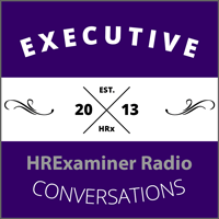 HRExaminer Radio Executive Conversations Badge Podcast Logo