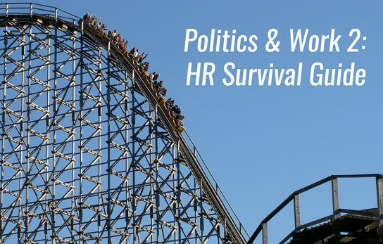 2017 02 21 hrexaminer politics work survival guide hr heather bussing photo img roller coaster danger worry anxiety theme park amusement pexels photo 66143 crop 544x347px.jpg