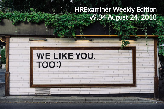 HRExaminer Weekly Edition v9.34 August 24, 2018