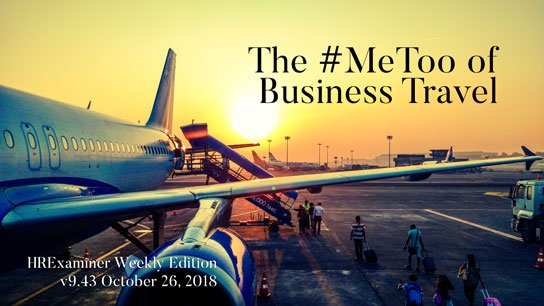2018-10-26-hrexaminer-weekly-ed-943-photo-image-article-metoo-of-business-travel-erin-spencer-photo-cc0-aeroplane-air-air-travel-723240-via-pexels-544x306px.jpg