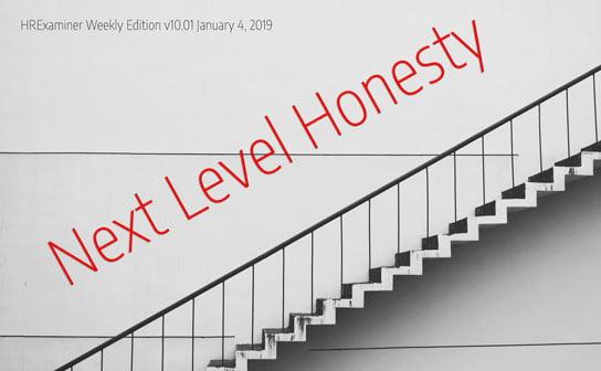 2019-01-04-hrexaminer-weekly-ed-1001-photo-img-article-next-level-honesty-dr-todd-dewett-434645-cc0-via-pexels-by-pixabay-edit-544x336px.jpg