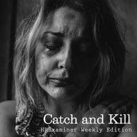 2019-11-08-hrexamnier-weekly-ed-v1045-catch-and-kill-Photo-by-Kat-Jayne-0568021-Unsplash-sq-200px.jpg