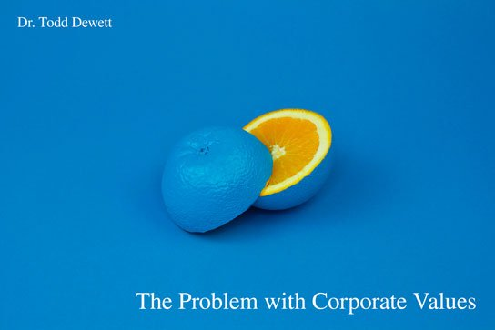 2019-12-27 HR Examiner article dr todd dewett the problem with corporate values photo img cc0 via unsplash davisco 5E5N49RWtbA fruit orange blue abstract surprise 544x363px.jpg