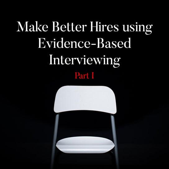 2019-12-31 HR Examiner article bob corlett make better hires using evidence based interviews photo img cc0 via unsplash daniel mccullough 80VTQEkRh1c unsplash sq part 1 544px.jpg