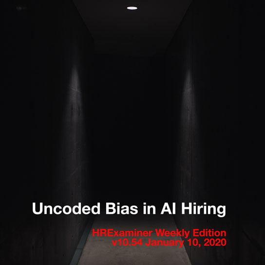 2020-01-10 HR Examiner weekly edition 1054 uncoded bias in AI hiring photo img cc0 via unsplash by charles pcZvxrAyYoQ sq 544px.jpg