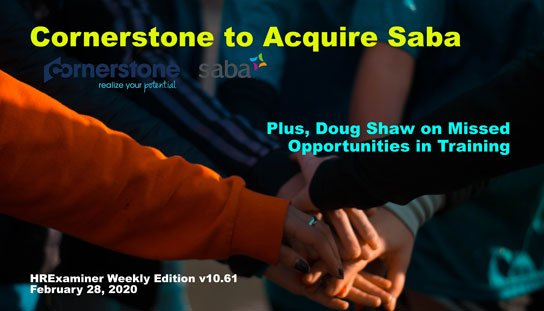 2020-02 28 HR Examiner Weekly Ed v1061 Cornerstone to acquire Saba plus Doing Shaw photo img cc0 via pexels group of people huddling up 1198171 544x311px.jpg
