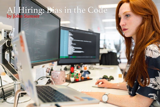 2020-03-30-HR-Examiner-article-John-Sumser-code-bias-in-AI-Hiring-stock-photo-img-cc0-via-pexels-by-thisisengineering-woman-coding-on-computer-3861958-544x363px.jpg