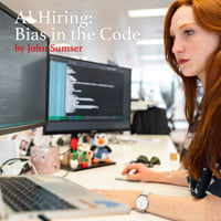 2020-03-30-HR-Examiner-article-John-Sumser-code-bias-in-AI-Hiring-stock-photo-img-cc0-via-pexels-by-thisisengineering-woman-coding-on-computer-3861958-sq-200px.jpg