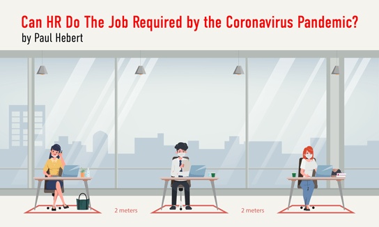 2020-05-12 HR Examiner article Paul Hebert Can HR Do The Job Required by the Coronavirus Pandemic AdobeStock 332933486 544x326px.png
