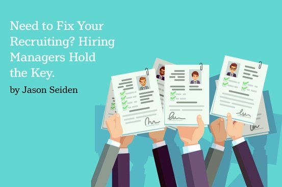 2020-05-14 HR Examiner article Need to Fix Your Recruiting Hiring Managers Hold the Key by Jason Seiden photo licensed adobestock 212740947 resume graphic edit 553x368px.jpg