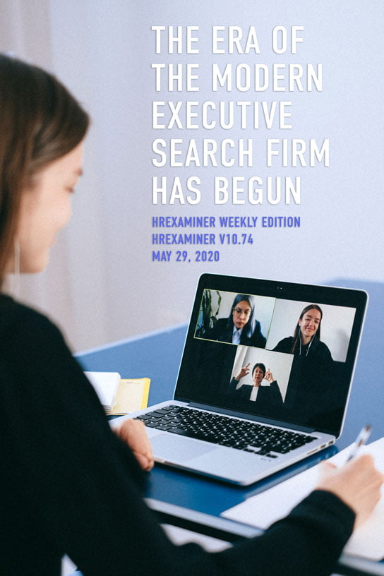 2020-05-29-HR-Examiner-Weekly-Ed-v10.74-Era-of-the-Modern-Executive-Search-Firm-Has-Begun-stock-photo-img-cc0-by-Anna-Shvets-from-Pexels-people-on-a-video-call-4226122-544x816px.jpg