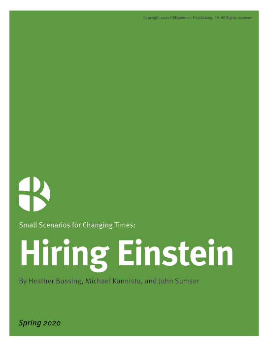 2020-06-05 HR Examiner Weekly Edition v1075 HRx Small Scenarios 5 Hiring Einstein during coronavirus pandemic by sumser bussing kannistop cover 544x706px.png