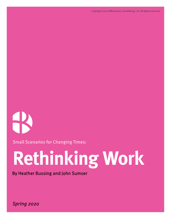 2020-06-29 HR Examiner HRx Small Scenarios 9 Rethinking Work Bussing Sumser 544x704px.png