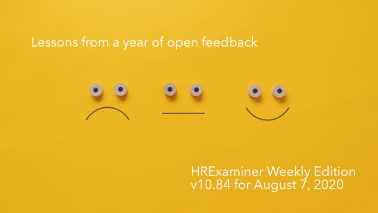 2020-08-07 HR Examiner weekly ed v1084 Lessons from a year of open feedback AdobeStock 324828936 544x306px-v1.jpg