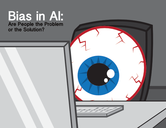 2020-12-17 HR Examiner article John Sumser Bias in AI Are People the Problem or the Solution stock photo img cc0 by AdobeStock 61589445 544x420px.png