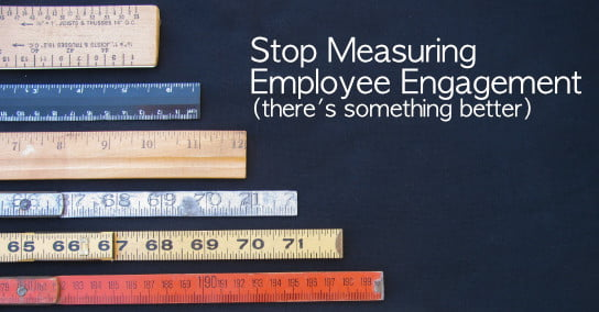 2021-01-20 HR Examiner article Paul Hebert Stop Measuring Employee Engagement theres something better stock photo img cc0 by AdobeStock 204112771 edit 544x285px.jpg